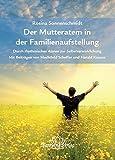 Der Mutteratem in der Familienaufstellung (Amazon.de)