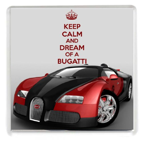 keep-calm-and-dream-of-a-bugatti-drinks-coaster-with-a-picture-of-a-bugatti-veyron-sports-car-from-o
