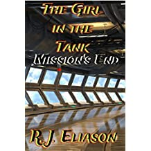 The Girl in the Tank: Mission's End: Episode Seven (The Galactic Consortium Book 7)