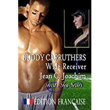 Buddy Carruthers, Wide Receiver ( Édition française) (First & Ten ( Édition française) t. 2) (French Edition)