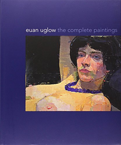 Euan Uglow – The Complete Paintings
