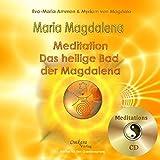 Maria Magdalena - Das heilige, heilende Bad der Magdalena, Audio Book - Eva-Maria Ammon