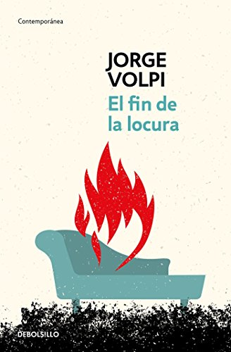 El Fin de la Locura / The End of Madness