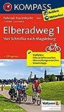 Elberadweg 1, Von Schmilka nach Magdeburg: Fahrrad-Tourenkarte. GPS-genau. 1:50000.: Fietsroutekaart 1:50 000 (KOMPASS-Fahrrad-Tourenkarten, Band 7001)