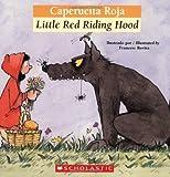 Bilingual Tales: Caperucita Roja / Little Red Riding Hood