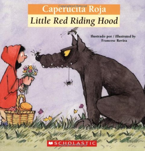 Bilingual Tales: Caperucita Roja / Little Red Riding Hood