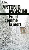 Froid comme la mort. Une enquête de Rocco Schiavone par Manzini