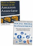 How to Make Extra Money Online for Newbies: Amazon Affiliate Marketing & Social Media Management Business for Beginners (English Edition)