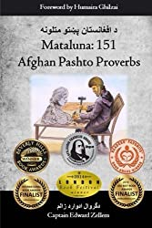 Mataluna: 151 Afghan Pashto Proverbs by Edward Zellem (2014-06-10)