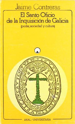 El Santo Oficio de la Inquisición de Galicia (Universitaria)