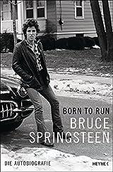 Born to Run: Die Autobiografie