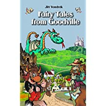 Books for Kids: Fairy Tales from Goodville (Children´s Book, Bedtime Stories, Baby Book, Folk Tales, Humour, Dragon, Princess, Prince, Water Sprite) (English Edition)