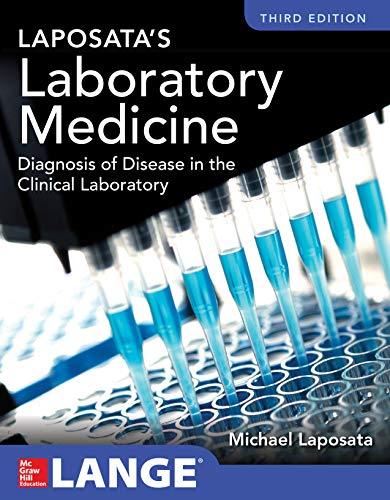 Laposata's Laboratory  Medicine Diagnosis of Disease in Clinical Laboratory Third Edition (English Edition)