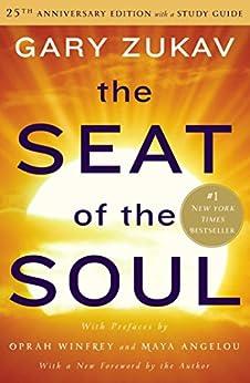 The Seat of the Soul (English Edition) par [Zukav, Gary]