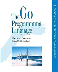[(The Go Programming Language)] [By (author) Alan Donovan ] published on (November, 2015)