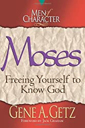 MOSES FREEING YOURSELF TO KNOW GOD PB (Men of character)