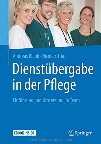 Dienstübergabe in der Pflege: Einführung und Umsetzung im Team
