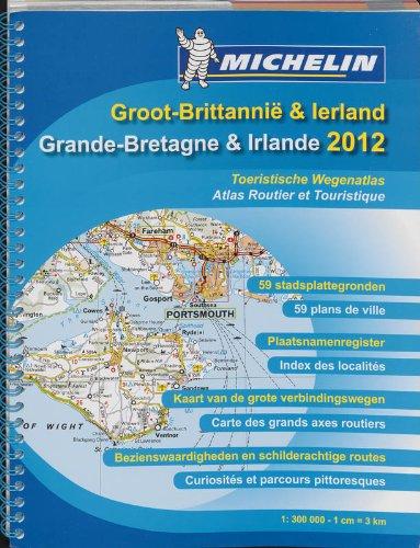 GRANDE BRETAGNE IRLANDE / GROOT-BRITTANNIE IERLAN 22122 SPIR . ATLAS MICHELIN 2012 (ATLAS(SEN) MICHELIN)