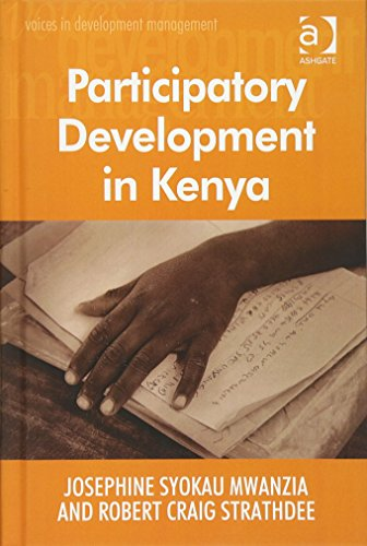 Participatory Development in Kenya (Voices in Development Management)