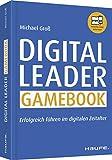 Expert Marketplace - Dr. Michael Groß - Digital Leader Gamebook - inklusive Arbeitshilfen online: Erfolgreich führen im digitalen Zeitalter (Haufe Fachbuch)