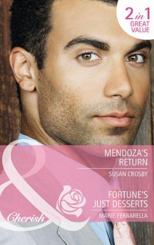 book cover of Mendoza\'s Return / Fortune\'s Just Desserts