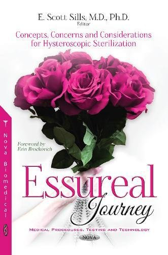 Essureal Journey (Medical Procedures Testing and)