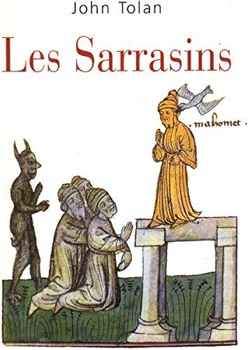 Les Sarrasins : L'islam dans l'imagination européenne au Moyen âge