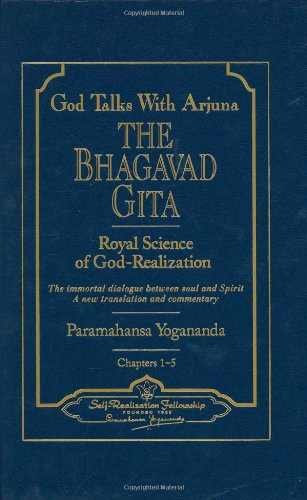 God Talks with Arjuna: The Bhagavad Gita par Paramahansa Yogananda