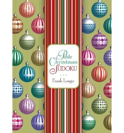 (PETITE CHRISTMAS SUDOKU) BY Longo, Frank(Author)Hardcover Oct-2011