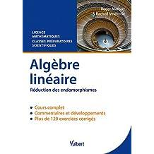 Algèbre linéaire - Réduction des endomorphismes