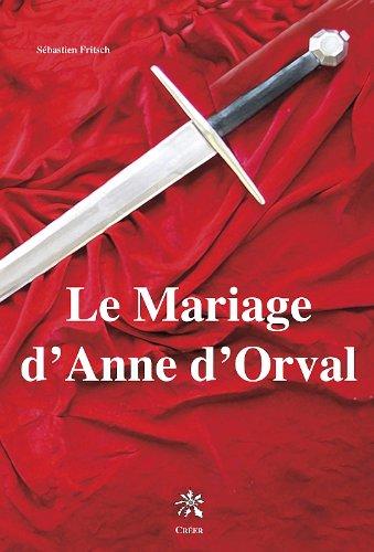 le-mariage-danne-dorval-roman-historique