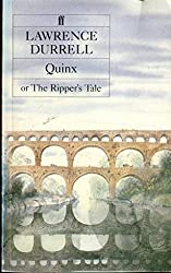Quinx or the Ripper's Tale by Lawrence Durrell (1986-06-09)