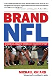 Brand NFL: Making and Selling America