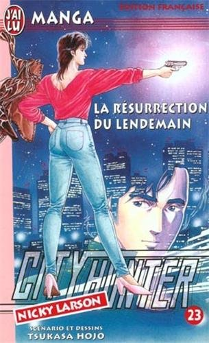 City Hunter (Nicky Larson), tome 23 : La Résurection du lendemain
