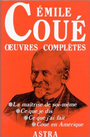 Émile Coué - Oeuvres complètes