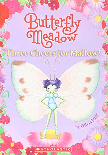 Three Cheers For Mallow! (Butterfly Meadow, Band 3) Butterfly Meadow-serie