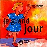 Le grand jour (Album Maternell)