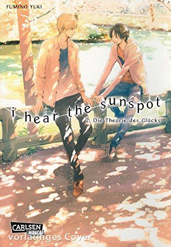I Hear The Sunspot 2: Theorie des Glücks
