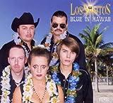 Songtexte von Los Santos - Blue in Hawaii