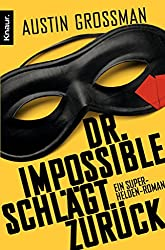 Dr. Impossible schlägt zurück: Roman (German Edition)
