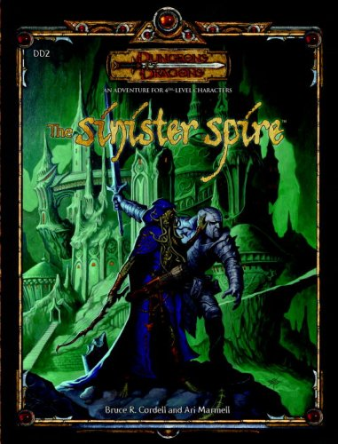 The Sinister Spire (Dungeons & Dragons d20 3.5 Fantasy Roleplaying Adventure, 4th Level)