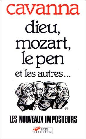 DIEU MOZART LE PEN & AUTRES