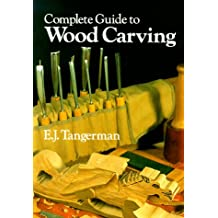 Complete Guide to Wood Carving