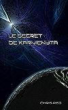 Le secret de Karmenyta