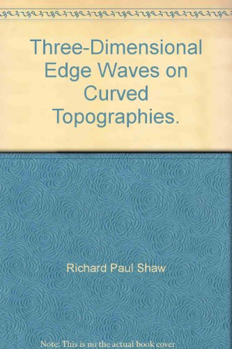 Three-Dimensional Edge Waves on Curved Topographies.