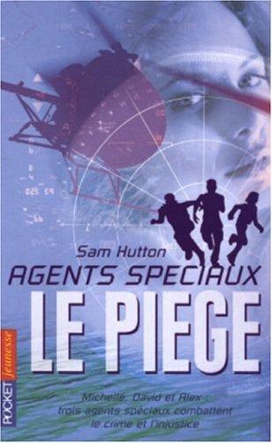Agents spéciaux, Tome 1 : Le piège