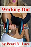 Working Out (Superhero Fantasy) (Sultry Superheroes Book 8)