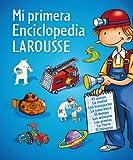 Mi primera Enciclopedia Larousse (Larousse - Infantil/Juvenil - Castellano - A Partir De 8 Años)