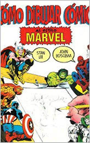 Cómo dibujar comics al estilo Marvel por Lee Buscema