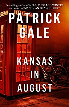 Kansas in August by [Gale, Patrick]